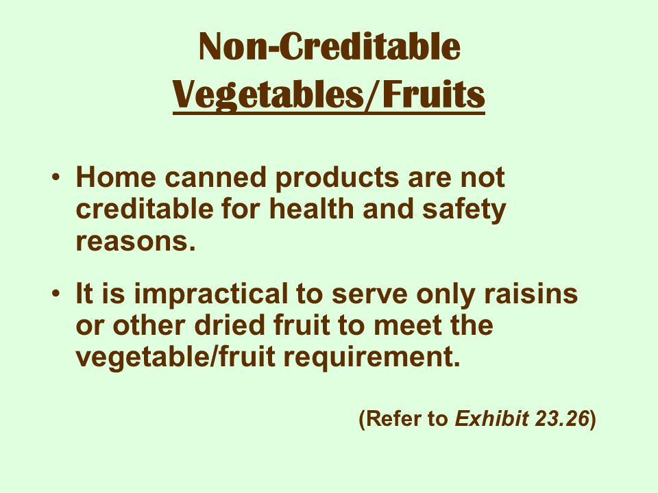 Non-Creditable Vegetables/Fruits