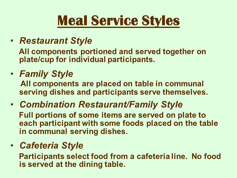 Meal Service Styles Restaurant Style Family Style