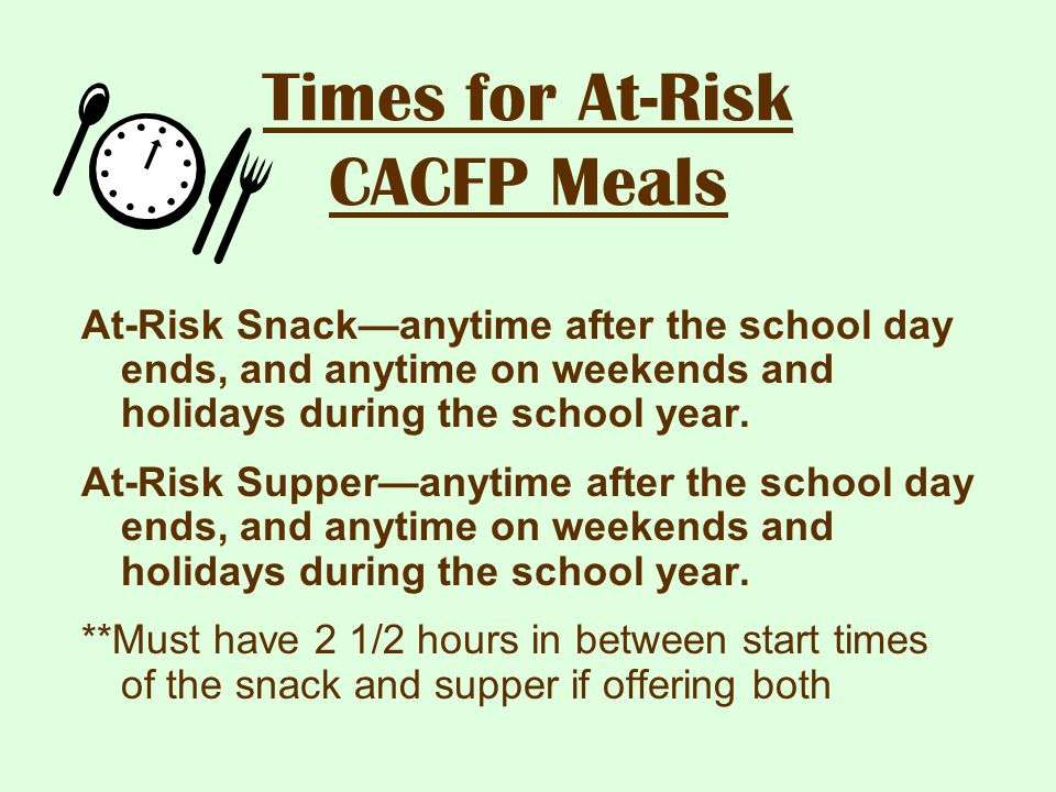 Times for At-Risk CACFP Meals