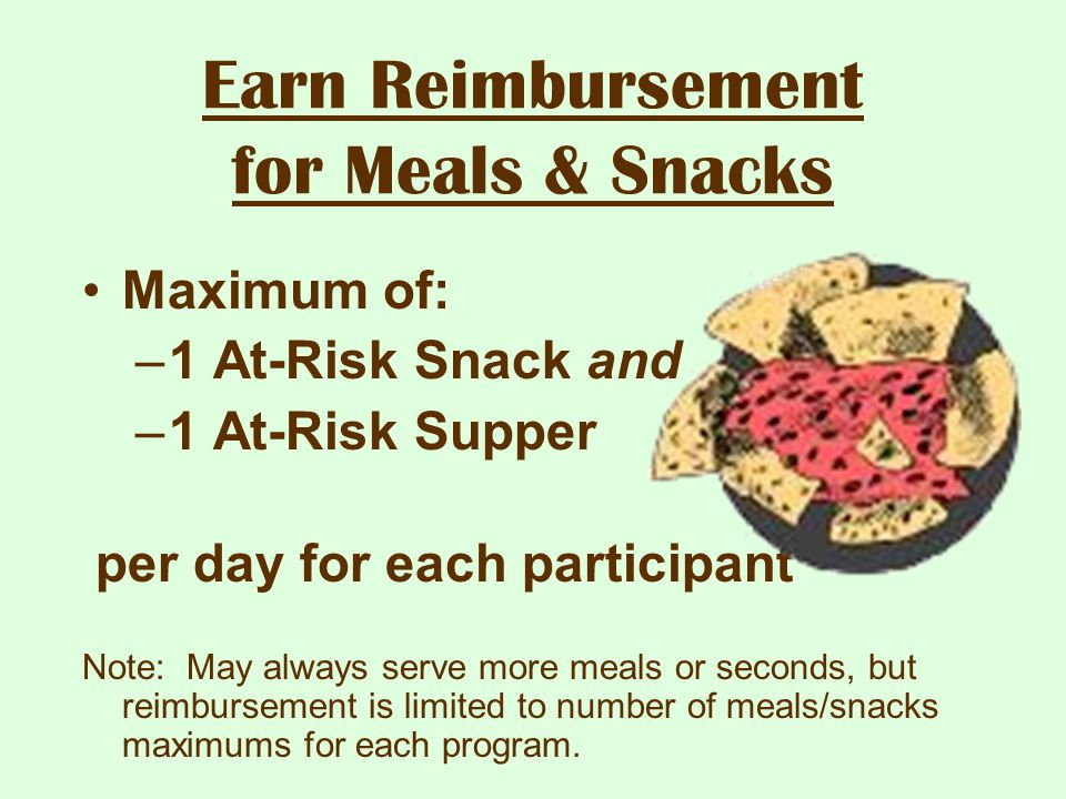 Earn Reimbursement for Meals & Snacks