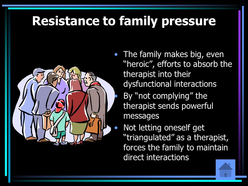 Resistance to family pressure