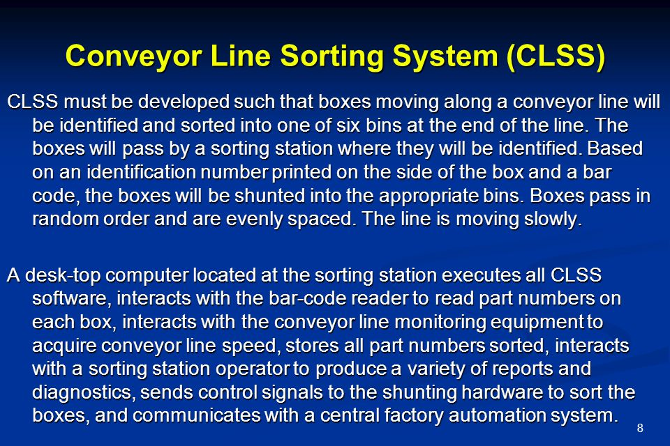 Conveyor Line Sorting System (CLSS)