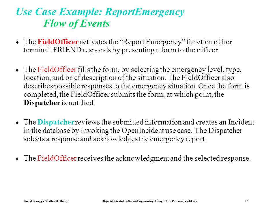 Use Case Example: ReportEmergency Flow of Events