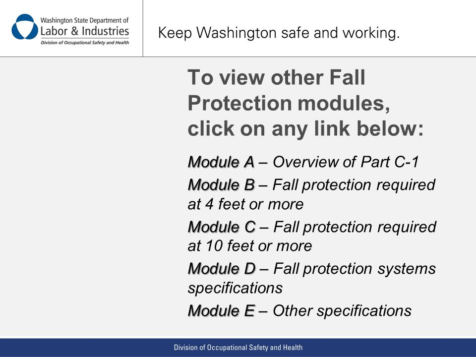 To view other Fall Protection modules, click on any link below: