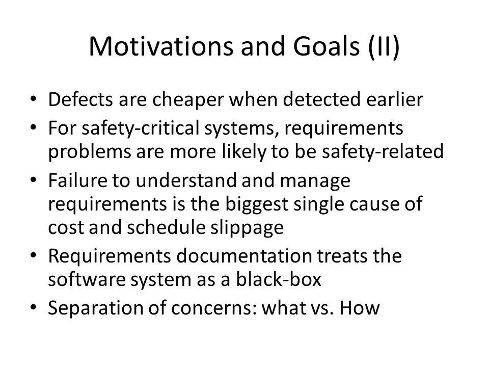 Motivations and Goals (II)