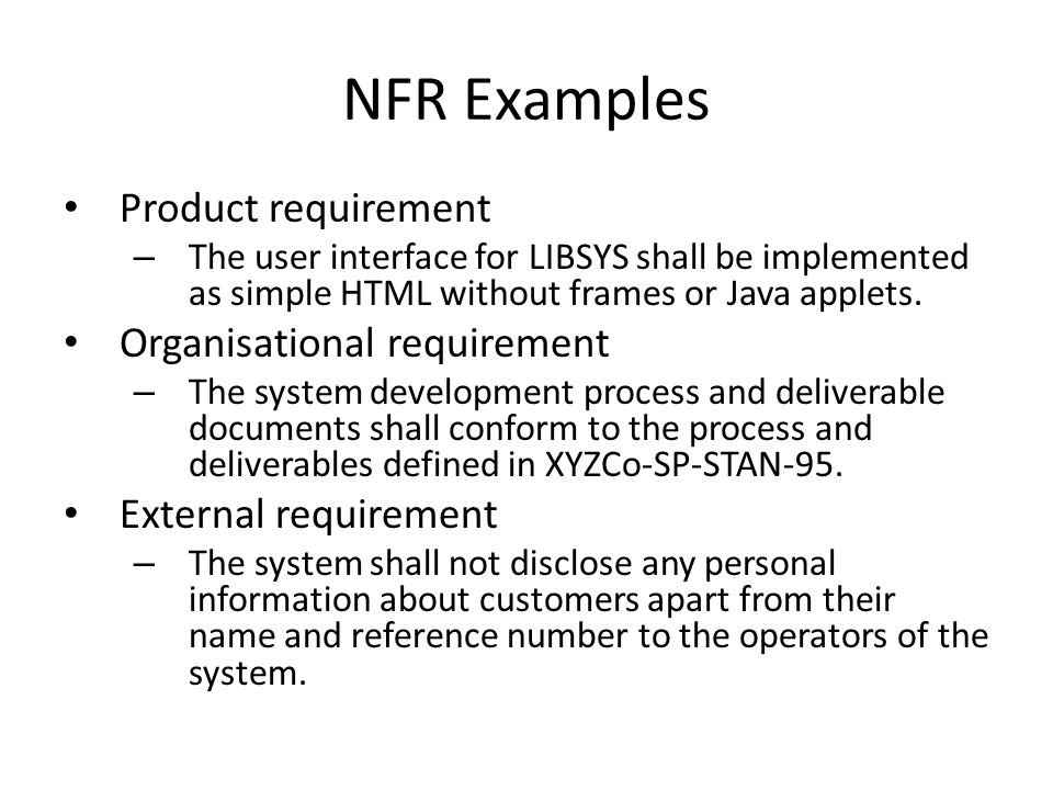 NFR Examples Product requirement Organisational requirement