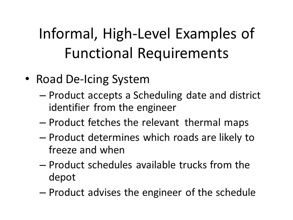 Informal, High-Level Examples of Functional Requirements