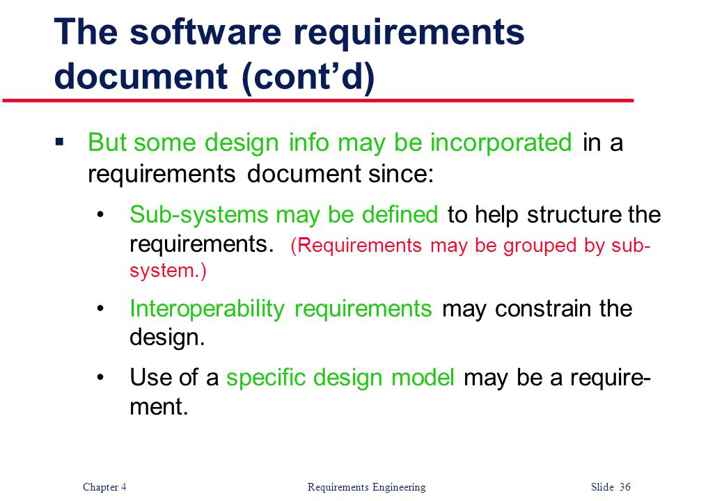 The software requirements document (cont'd)