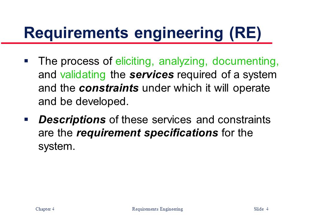 Requirements engineering (RE)