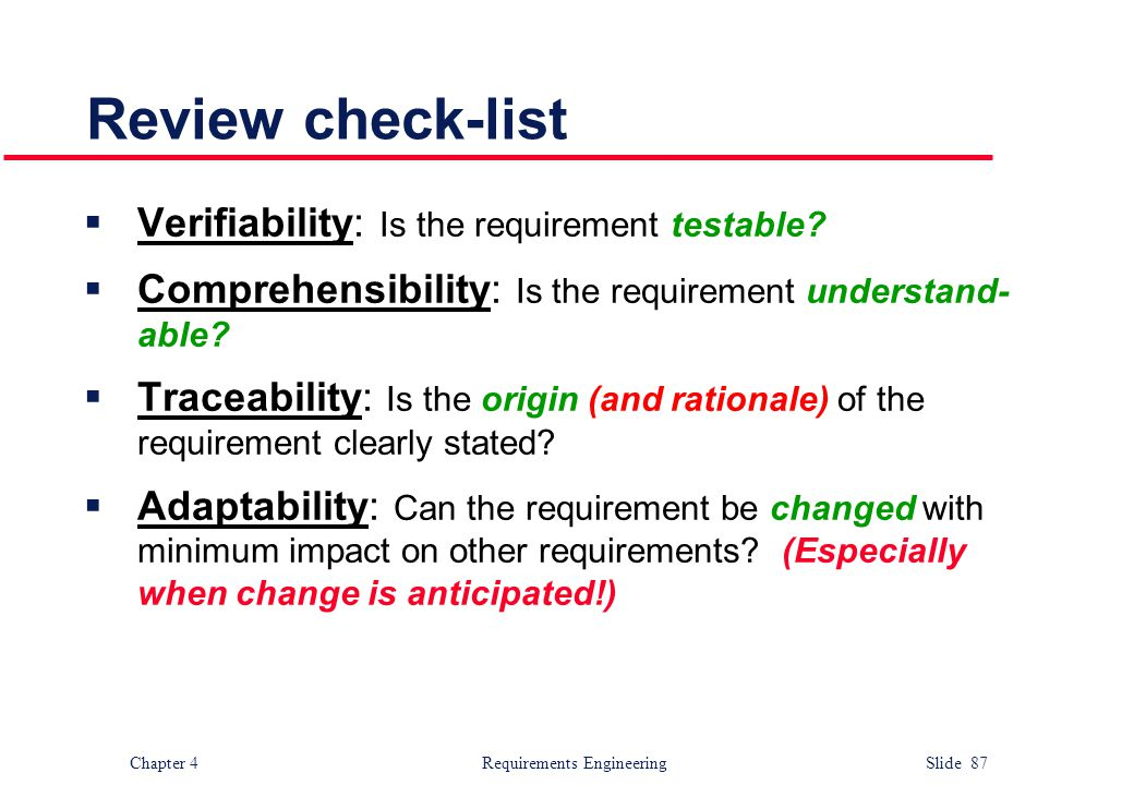 Review check-list Verifiability: Is the requirement testable