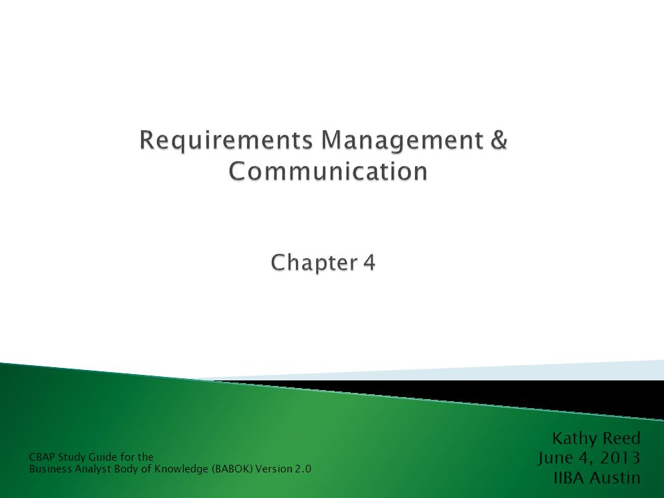Requirements Management & Communication Chapter 4