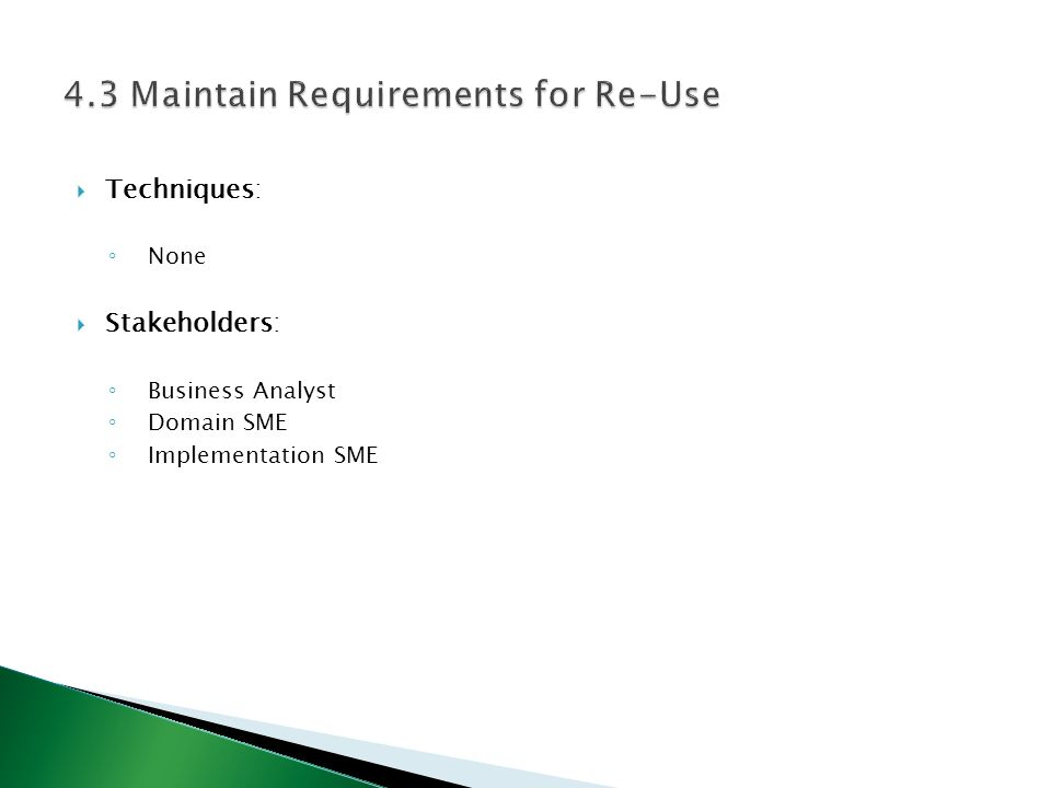 4.3 Maintain Requirements for Re-Use