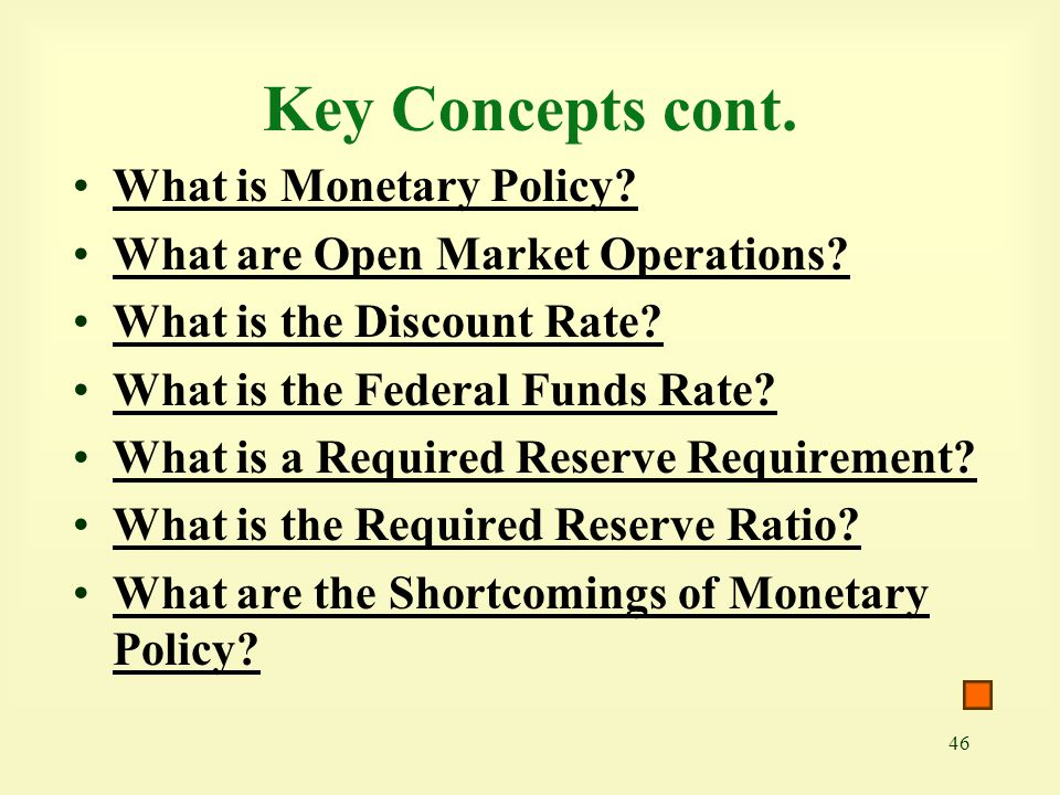 Key Concepts cont. What is Monetary Policy