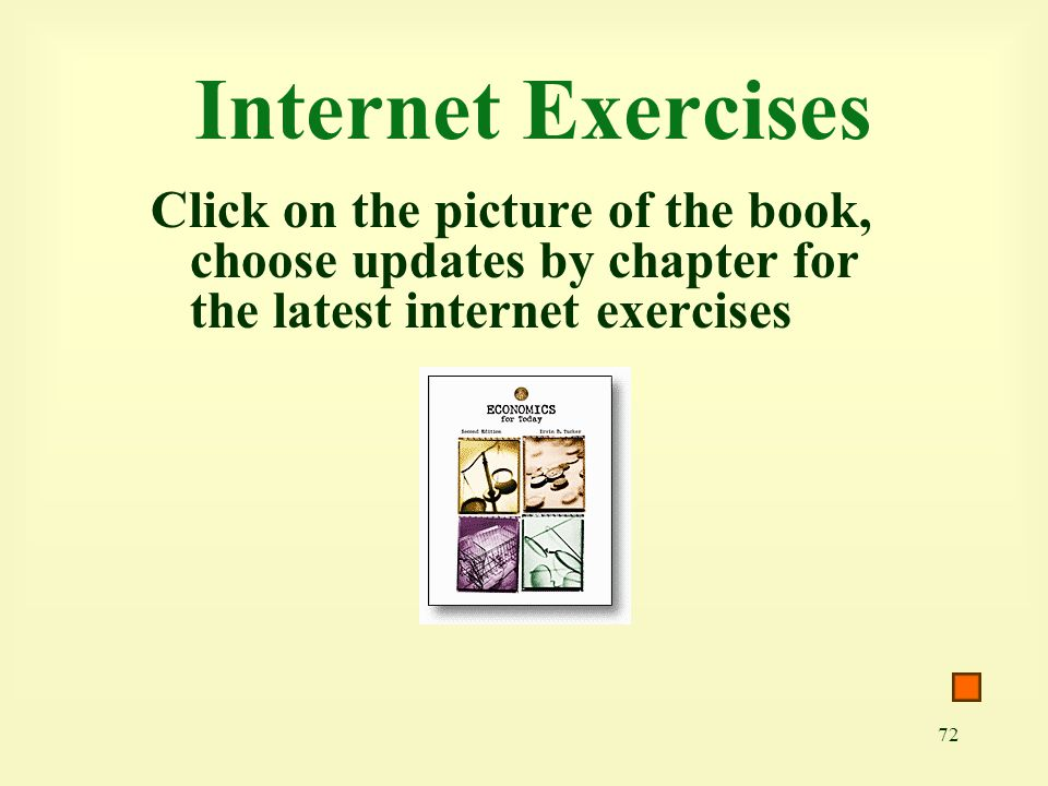 Internet Exercises Click on the picture of the book, choose updates by chapter for the latest internet exercises.