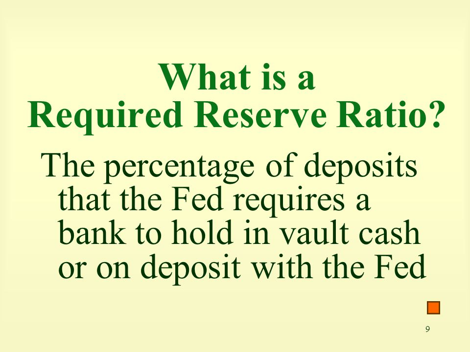 What is a Required Reserve Ratio