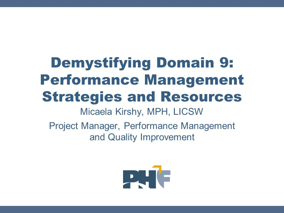 Demystifying Domain 9: Performance Management Strategies and Resources