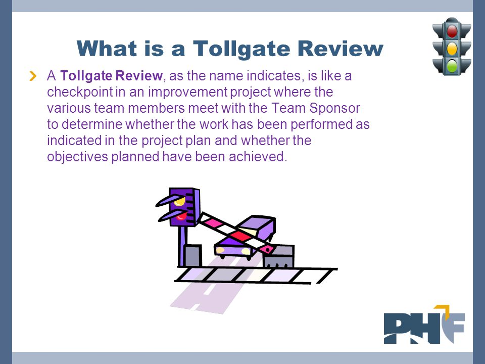 What is a Tollgate Review