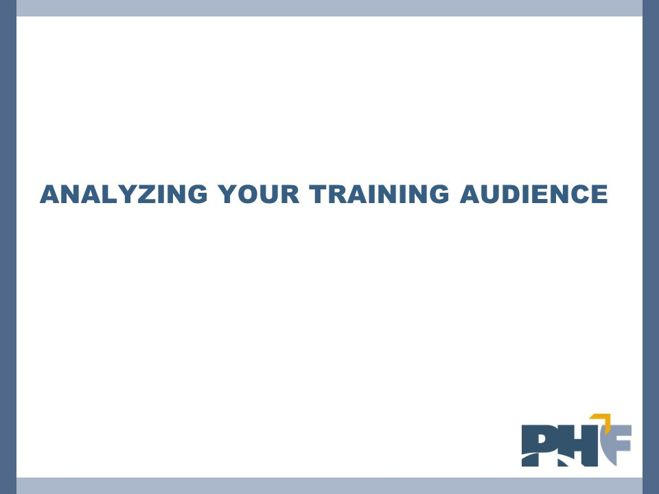 Analyzing Your Training Audience