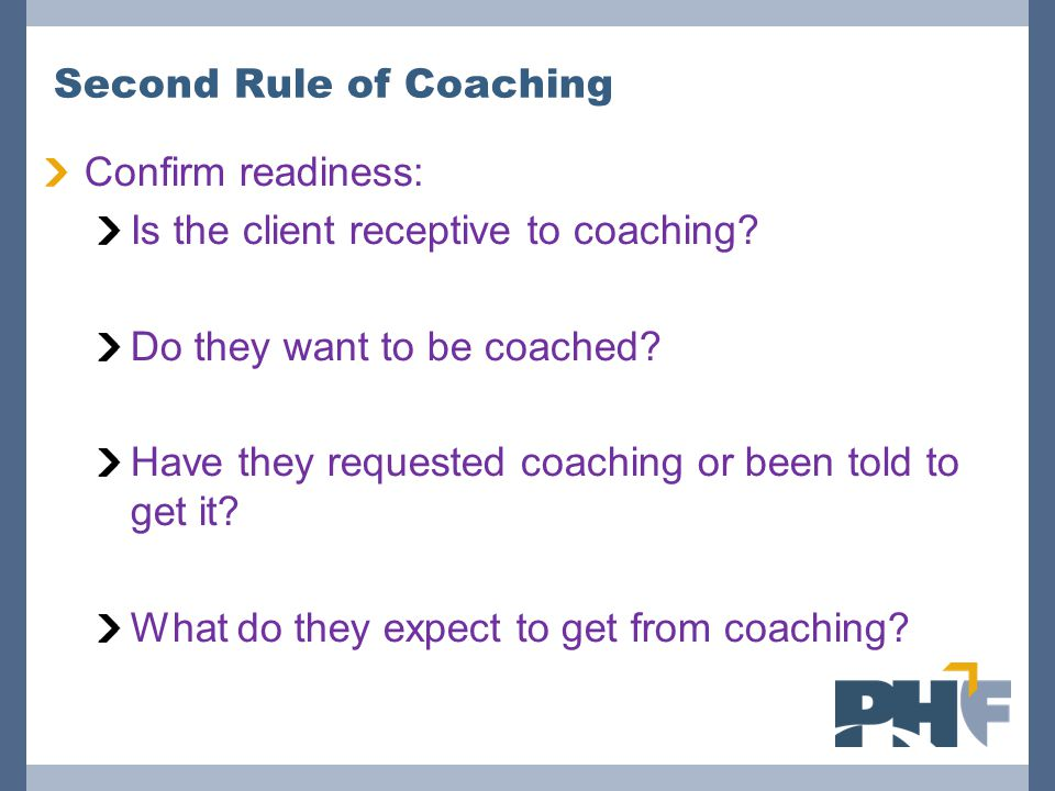 Second Rule of Coaching