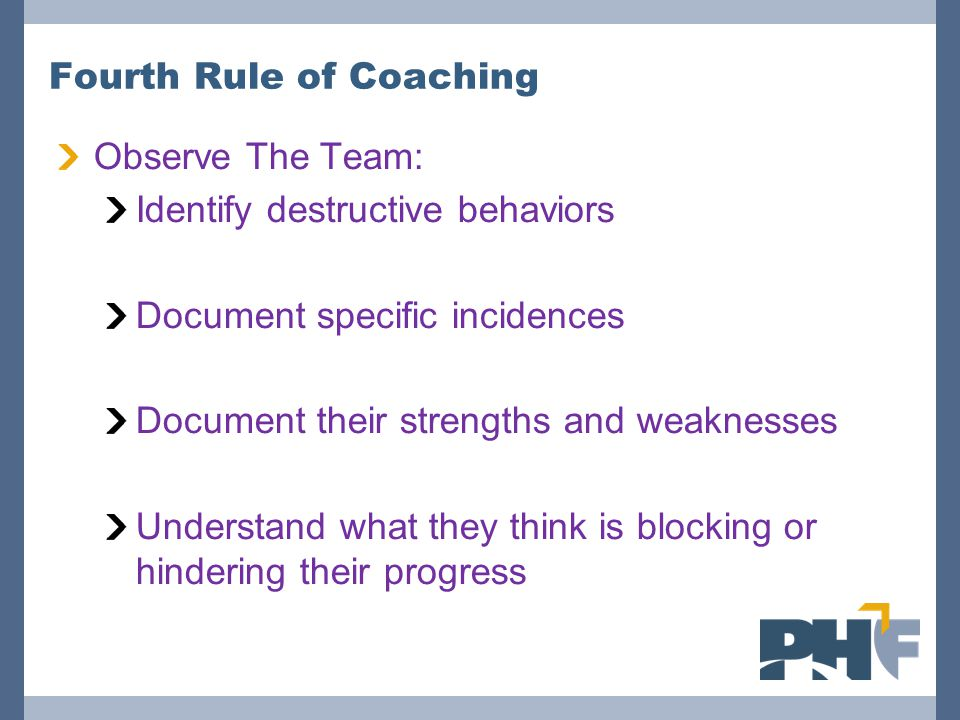 Fourth Rule of Coaching