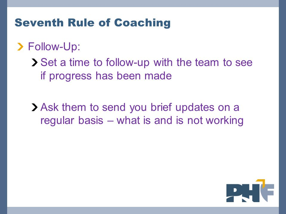 Seventh Rule of Coaching
