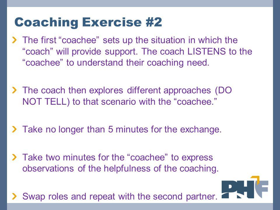 Coaching Exercise #2