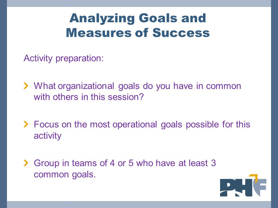 Analyzing Goals and Measures of Success