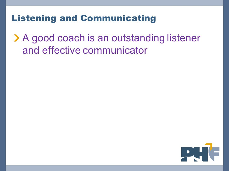 Listening and Communicating