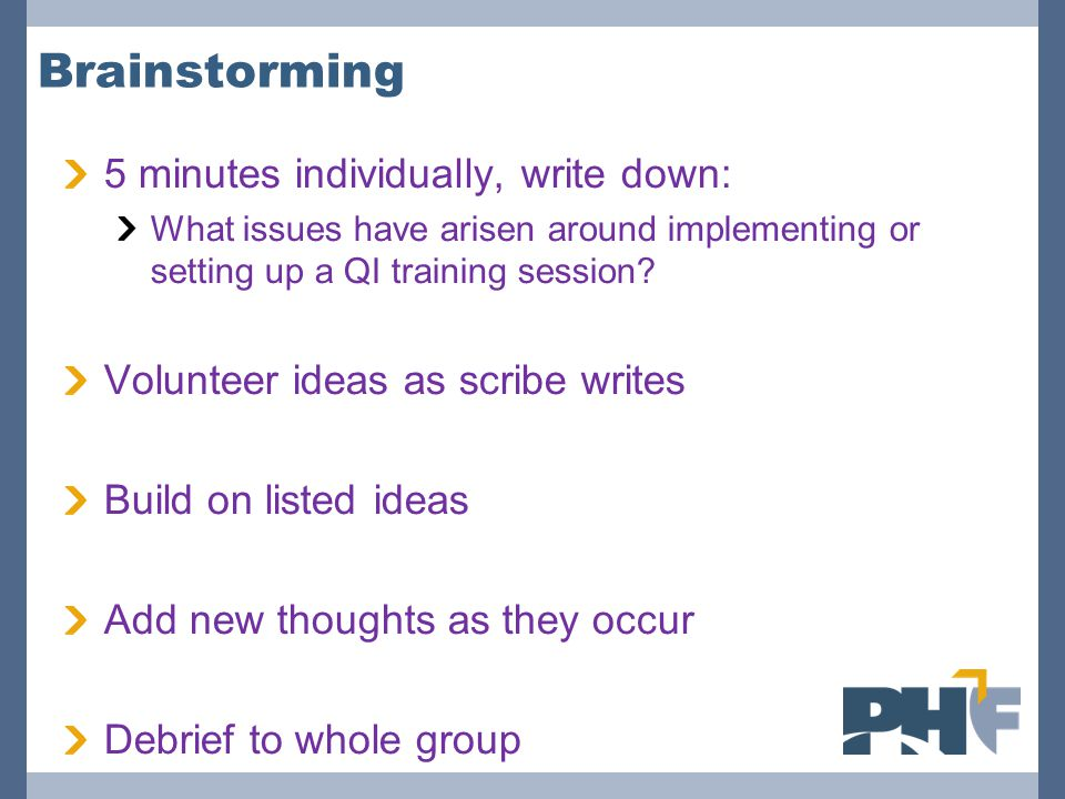 Brainstorming 5 minutes individually, write down: