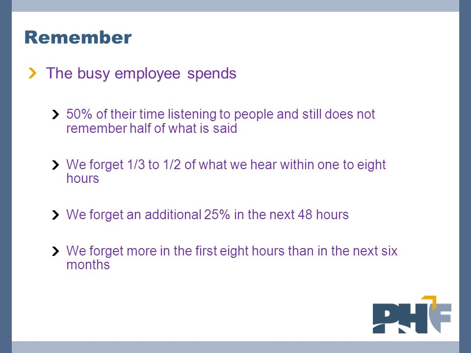 Remember The busy employee spends