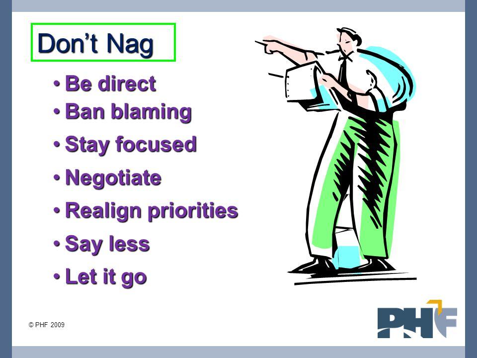 Don't Nag Be direct Ban blaming Stay focused Negotiate