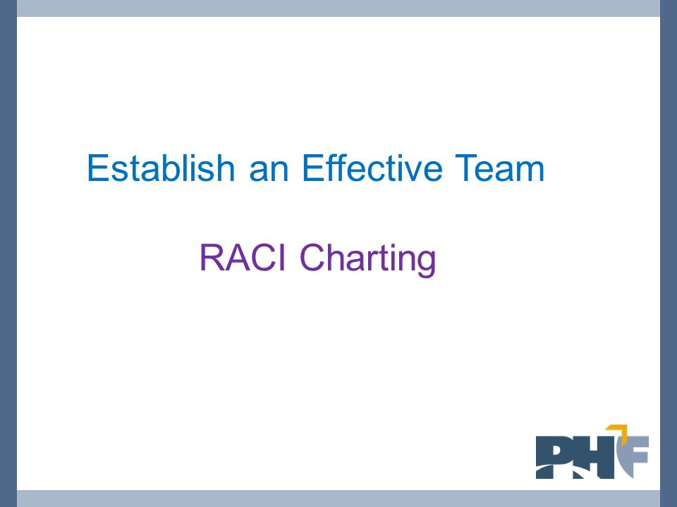 Establish an Effective Team