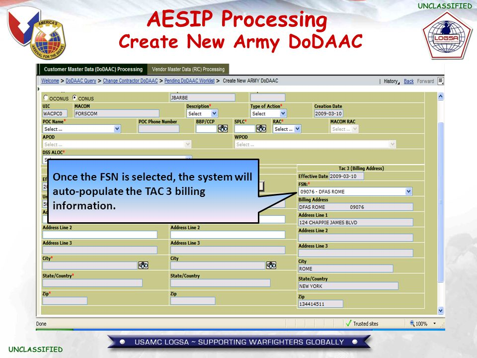 Create New Army DoDAAC Once the FSN is selected, the system will auto-populate the TAC 3 billing information.
