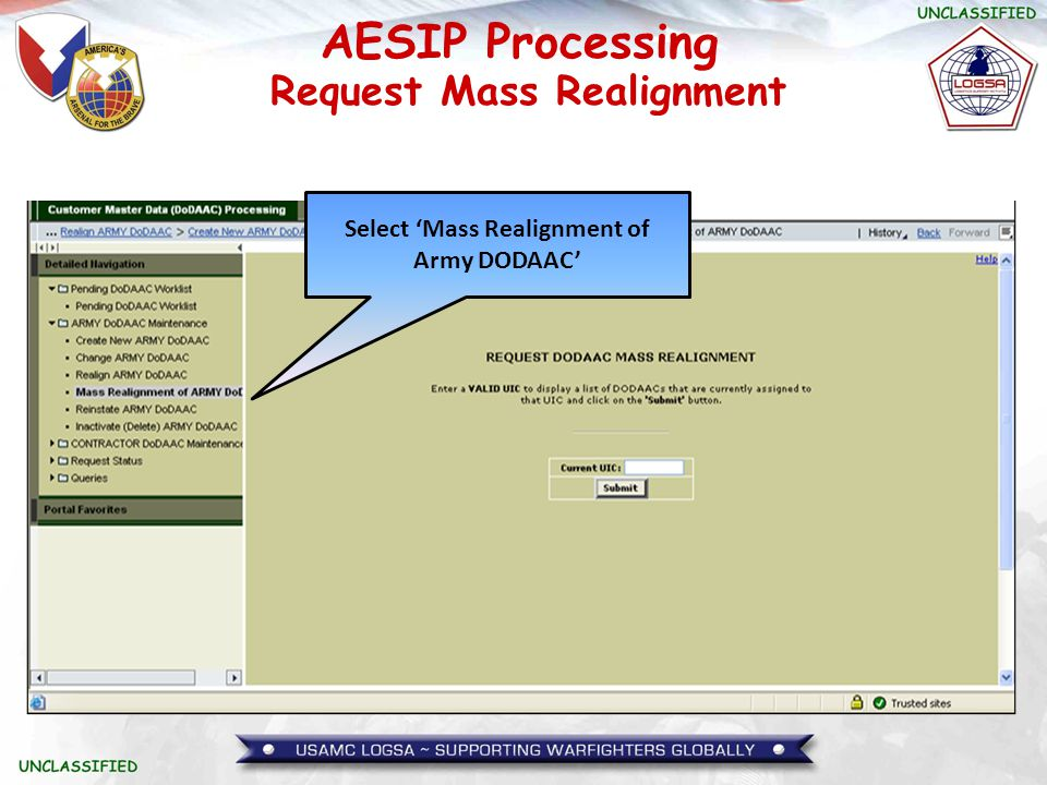 Request Mass Realignment Select 'Mass Realignment of Army DODAAC'