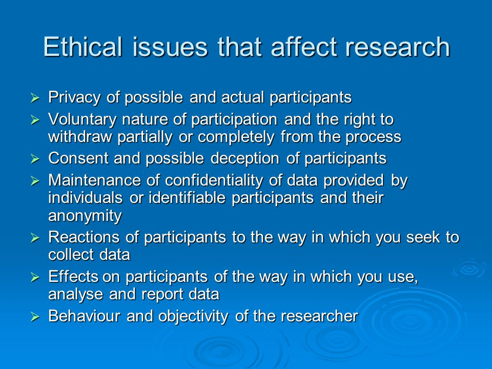 Ethical issues that affect research