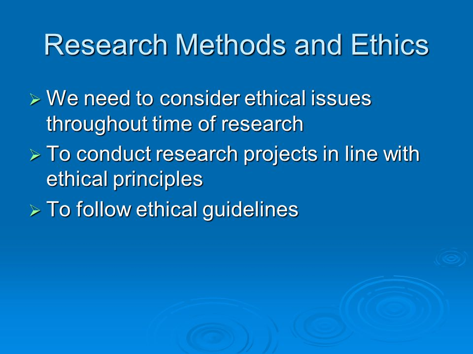 Research Methods and Ethics