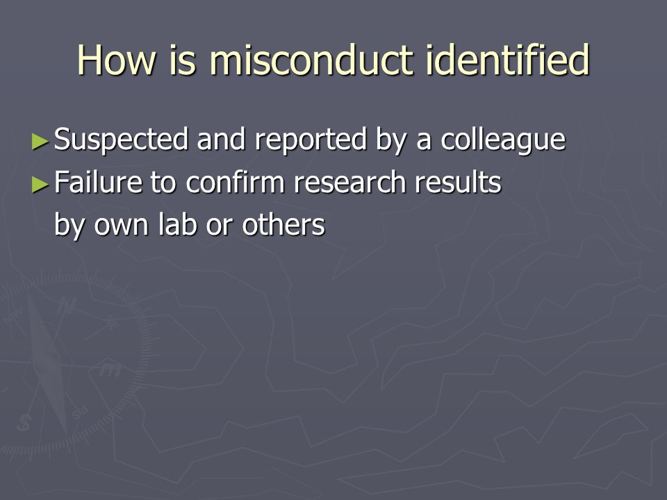 How is misconduct identified