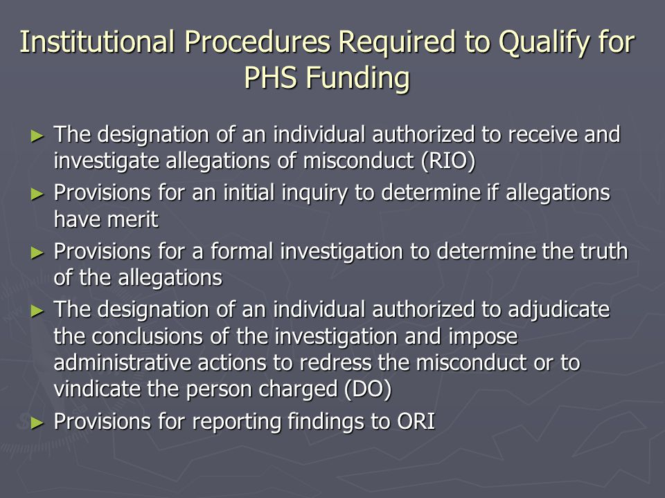 Institutional Procedures Required to Qualify for PHS Funding