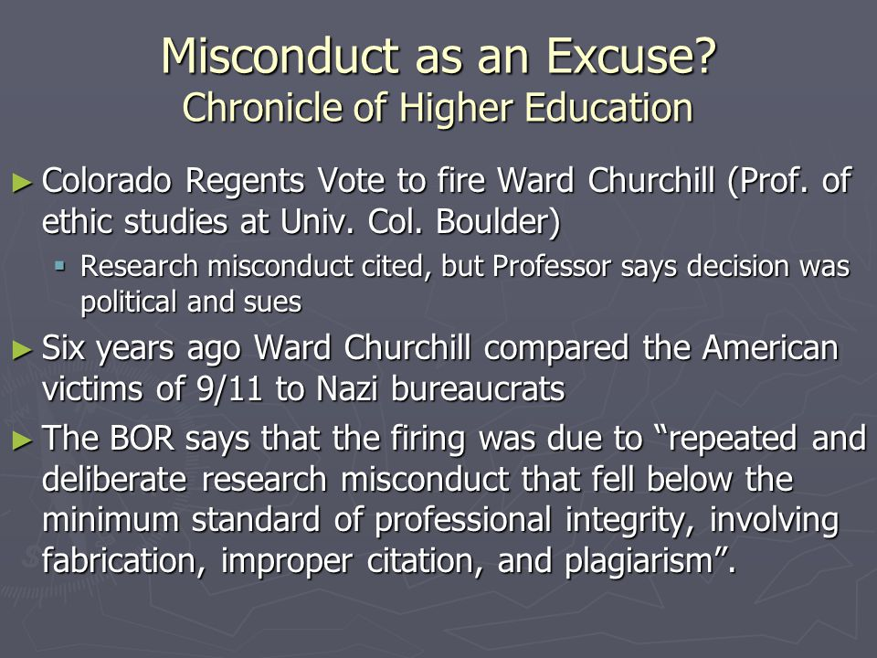 Misconduct as an Excuse Chronicle of Higher Education
