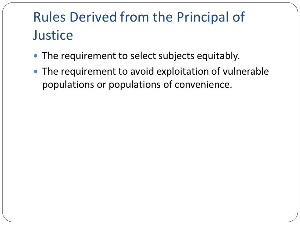 Rules Derived from the Principal of Justice