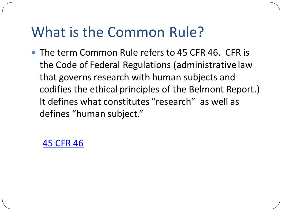 What is the Common Rule