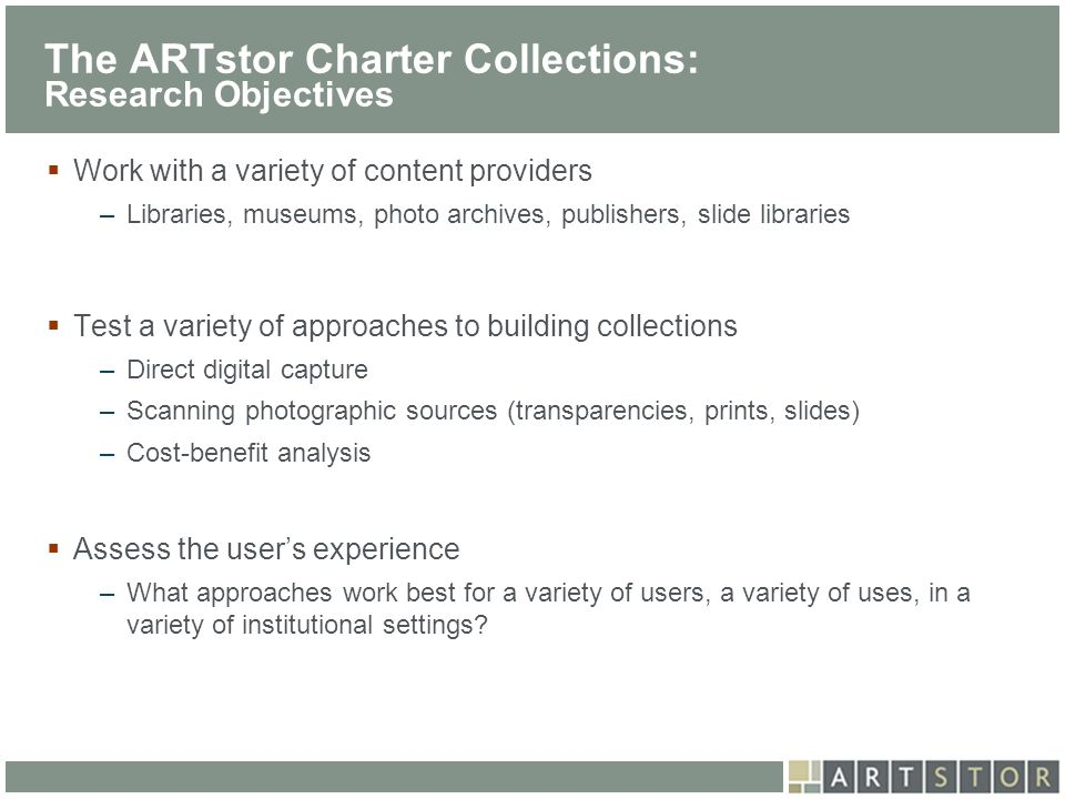 The ARTstor Charter Collections: Research Objectives