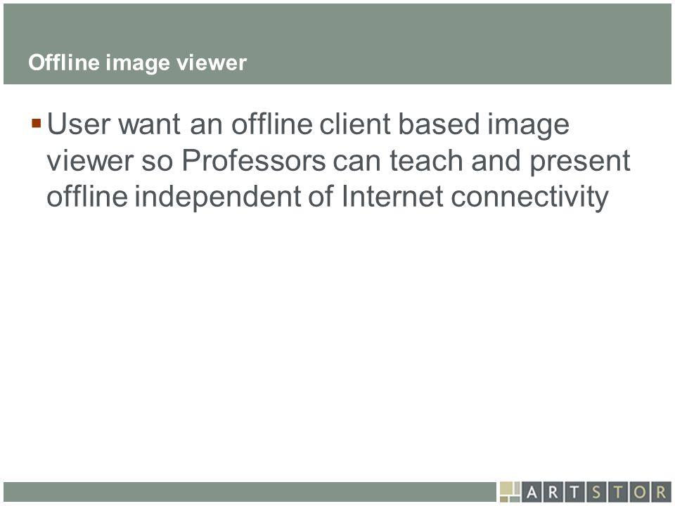 Offline image viewer
