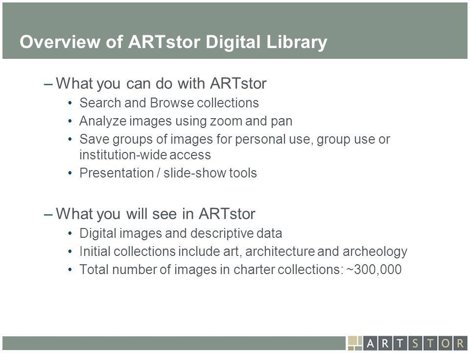 Overview of ARTstor Digital Library