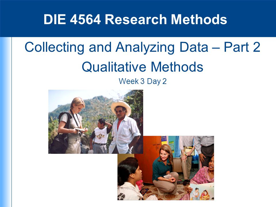 Collecting and Analyzing Data – Part 2