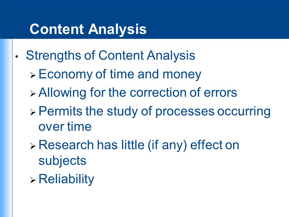 Content Analysis Strengths of Content Analysis