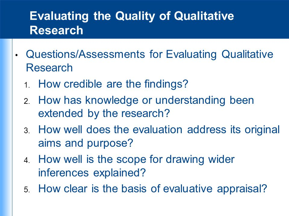 Evaluating the Quality of Qualitative Research