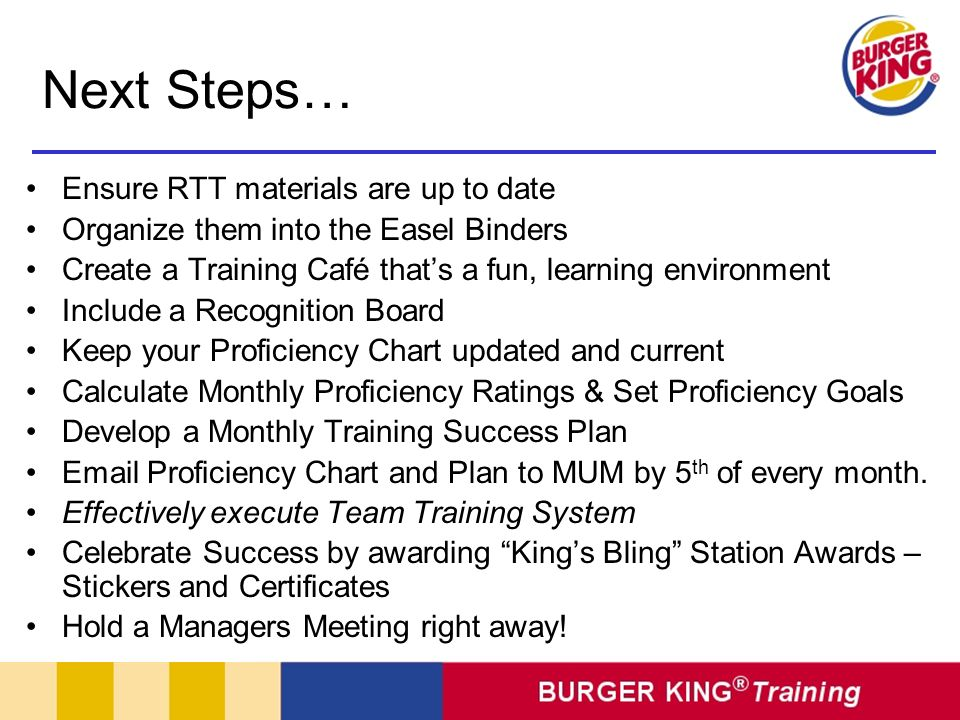 Next Steps… Ensure RTT materials are up to date