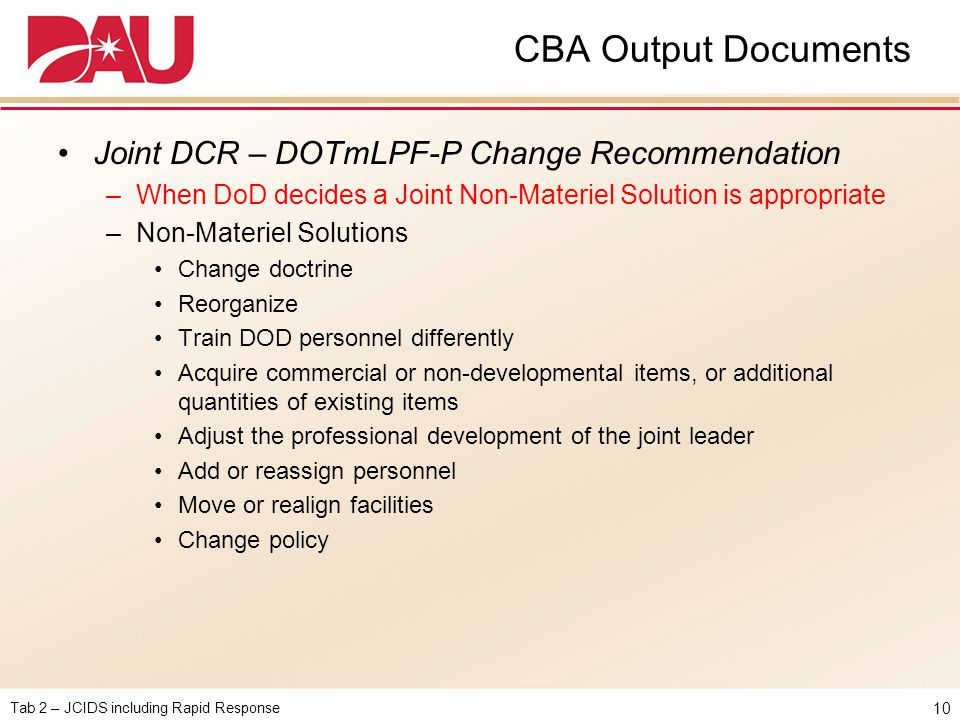 CBA Output Documents Joint DCR – DOTmLPF-P Change Recommendation