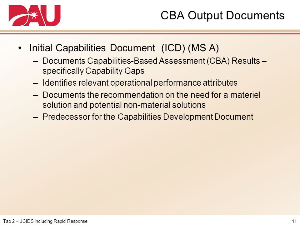 CBA Output Documents Initial Capabilities Document (ICD) (MS A)